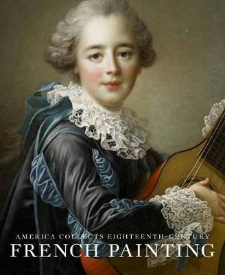 America Collects Eighteenth-Century French Painting