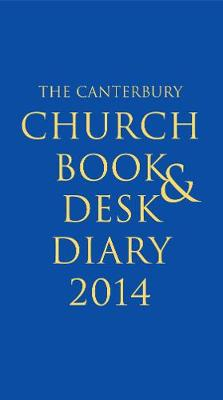 The Canterbury Church Book and Desk Diary 2014 A5 personal organiser edition