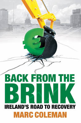 Back From The Brink: Ireland's Road to Recovery