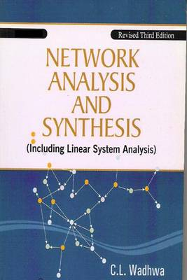 Network Analysis and Synthesis: (Including Linear System Analysis)