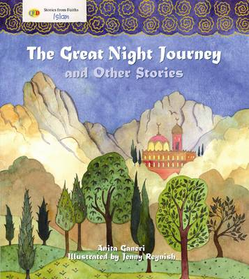 The Great Night Journey and Other Stories: Stories from Faith: Islam