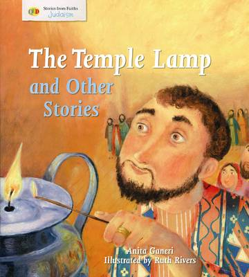 The Temple Lamp and Other Stories: Stories from Faith: Judaism