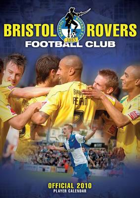 Official Bristol Rovers FC Calendar: 2010