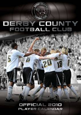 Official Derby County FC Calendar 2010: 2010