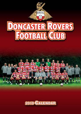 Official Doncaster Rovers FC Calendar 2010: 2010