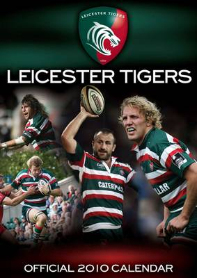 Official Leicester Tigers Calendar 2010: 2010