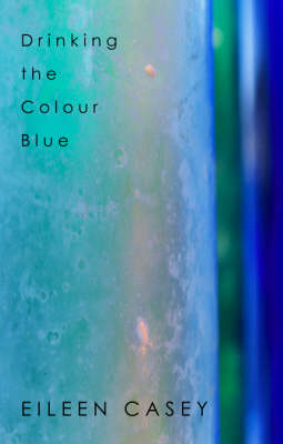 Drinking the Colour Blue