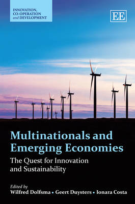 Multinationals and Emerging Economies: The Quest for Innovation and Sustainability