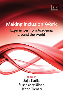 Making Inclusion Work: Experiences from Academia Around the World