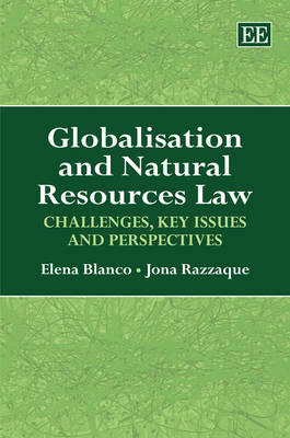 Globalisation and Natural Resources Law: Challenges, Key Issues and Perspectives