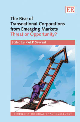 The Rise of Transnational Corporations from Emerging Markets: Threat or Opportunity?