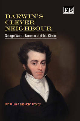 Darwin'S Clever Neighbour: George Warde Norman and His Circle