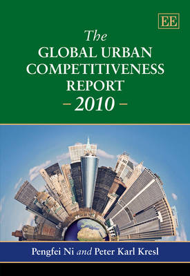 The Global Urban Competitiveness Report: 2010