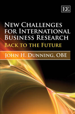 New Challenges for International Business Research: Back to the Future
