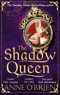 The Shadow Queen: The Sunday Times bestselling book - a must read for Summer 2018