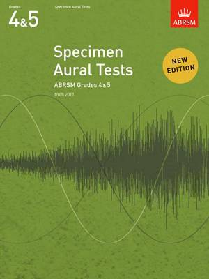 Specimen Aural Tests, Grades 4 & 5: from 2011