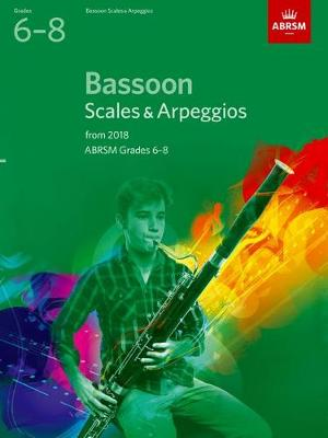 Bassoon Scales & Arpeggios Grades 6-8 from 2018