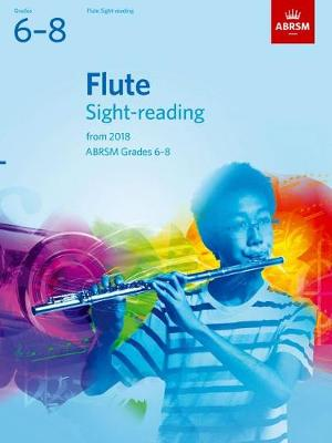Flute Sight-Reading Tests Grades 6-8  from 2018