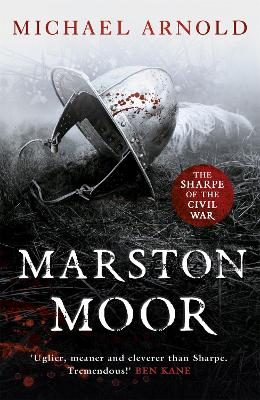 Marston Moor: Book 6 of The Civil War Chronicles