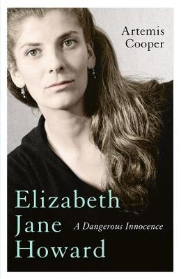 Elizabeth Jane Howard: A Dangerous...