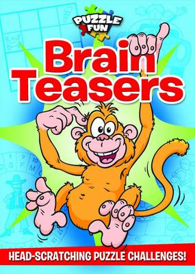 Puzzle Fun: Brain Teasers: Head-scratching Puzzle Challenges!
