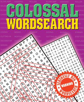 Colossal Wordsearch: Seriously Big Wordsearch