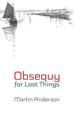 Obsequy for Lost Things