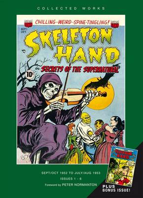 Skeleton Hand: American Comic Groups Collected Works: 1952-1953: v. 1
