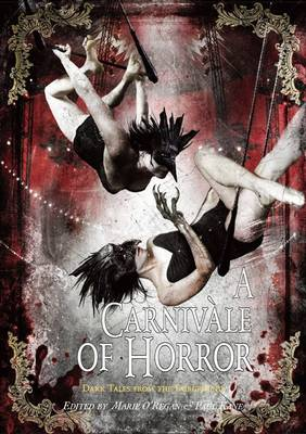 A Carnivale of Horror: Dark Tales from the Fair Ground