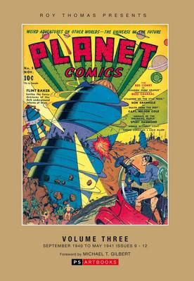 Planet Comics Collected Works: Roy Thomas Presents: Vol 3