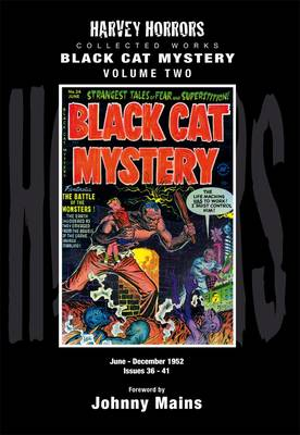 Black Cat Mystery: Harvey Horror Collected Works: Vol 2