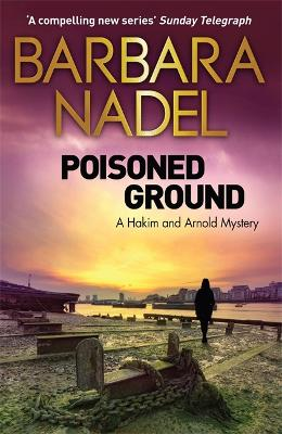 Poisoned Ground: A Hakim and Arnold Mystery