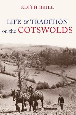 Life and Traditions on the Cotswolds