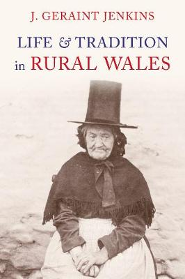 Life and Traditions in Rural Wales