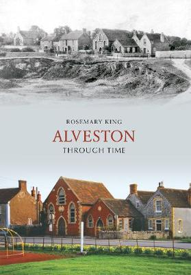 Alveston Through Time
