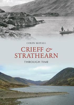 Crieff and Strathearn Through Time