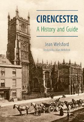 Cirencester: A History and Guide