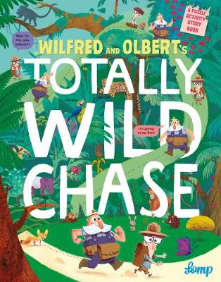 Wilfred and Olbert's Totally Wild Chase