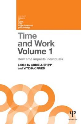 Time and Work, Volume 1: How time impacts individuals