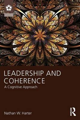 Leadership and Coherence: A Cognitive Approach