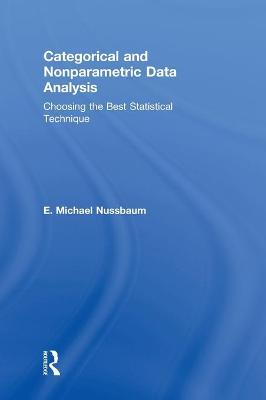 Categorical and Nonparametric Data Analysis: Choosing the Best Statistical Technique