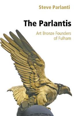 The Parlantis - Art Bronze Founders of Fulham