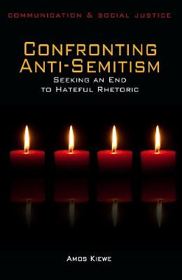 Confronting Anti-Semitism: Seeking an End to Hateful Rhetoric