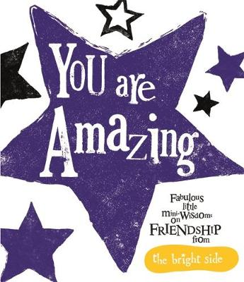 You Are Amazing: Bright Side