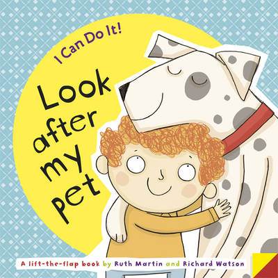 I Can Do It! Look After My Pet