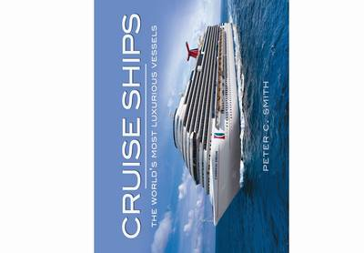 Cruise Ships: The World's Most Luxurious Vessels