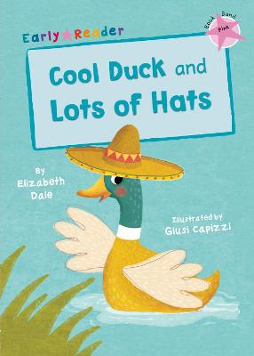 Cool Duck and Lots of Hats (Early Reader)