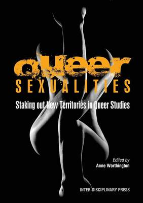 Queer Sexualities: Staking Out New Territories in Queer Studies