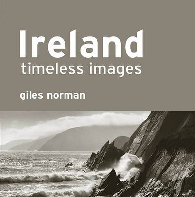Ireland  -  Timeless Images by Giles Norman
