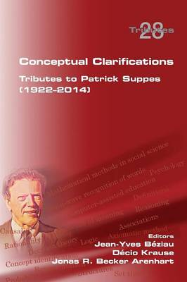 Conceptual Clarifications. Tributes to Patrick Suppes (1922-2014)